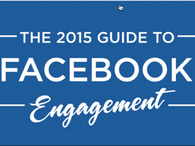The 2015 Guide to Facebook Engagement - Part 1